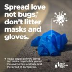 Poster saying Spread love not bugs, dont litter masks and gloves